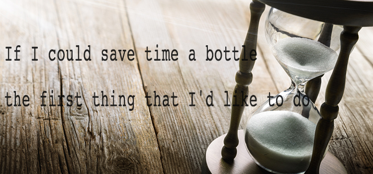 "I found ""Time in a Bottle """